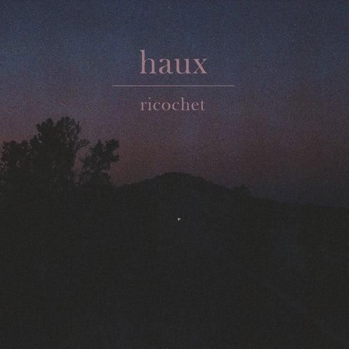 Ricochet by Haux