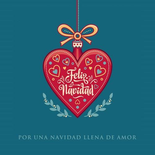 Feliz Navidad: Por una Navidad Llena de Amor by The Harmony Group