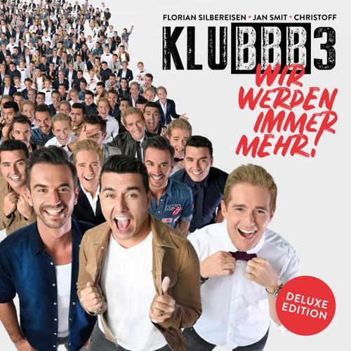 Wir werden immer mehr! (Deluxe Edition) von Klubbb3