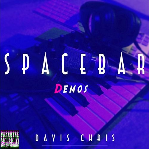 Spacebar Demos by Davis Chris