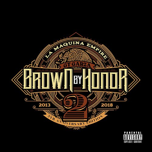 Brown By Honor 2 von Gt Garza