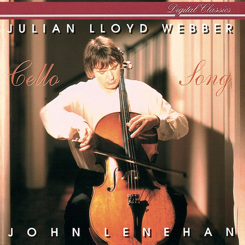 Cello Song by Julian Lloyd Webber