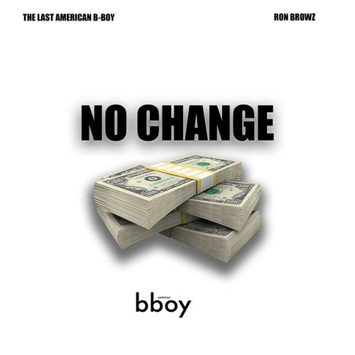 No Change (feat. Ron Browz) von Neph