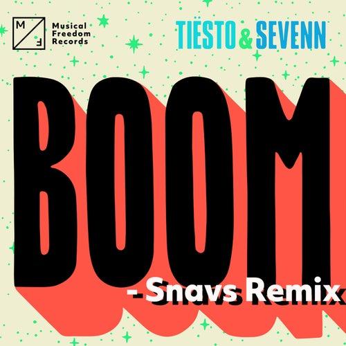 BOOM (Snavs Remix) by Tiësto & Sevenn