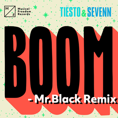BOOM (Mr. Black Remix) by Tiësto & Sevenn