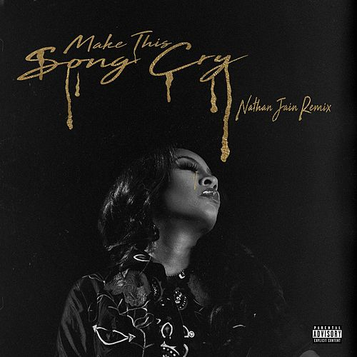 Make This Song Cry (Nathan Jain Remix) de K. Michelle