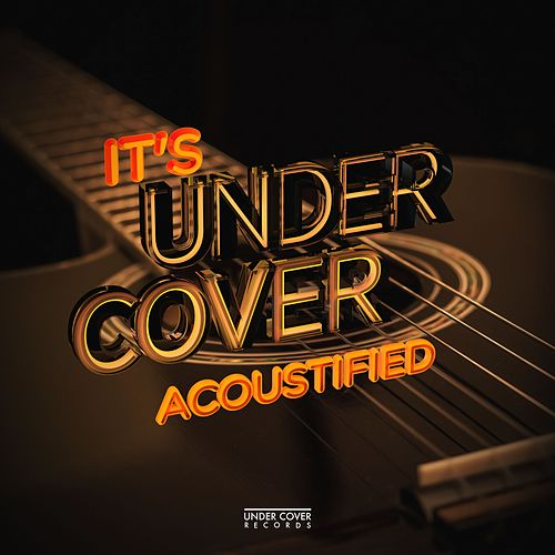 Acoustified de Under Cover Collective