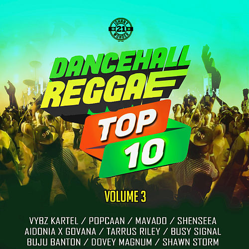 Dancehall Reggae Top 10, Vol. 3 by Various Artists