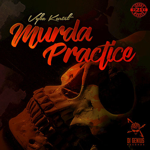 Murda Practice by VYBZ Kartel