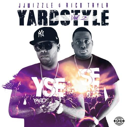 Yard Style, Vol. 2 by Rico Tayla