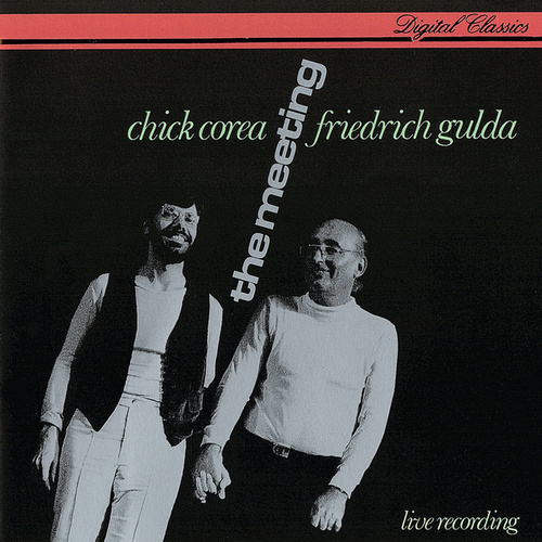 Chick Corea & Friedrich Gulda: The Meeting de Chick Corea