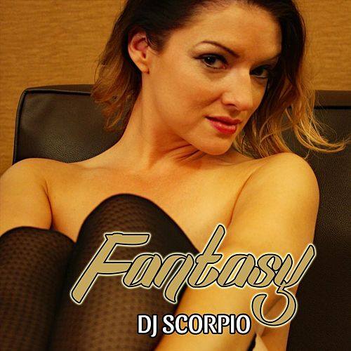 Fantasy by DJ Scorpio