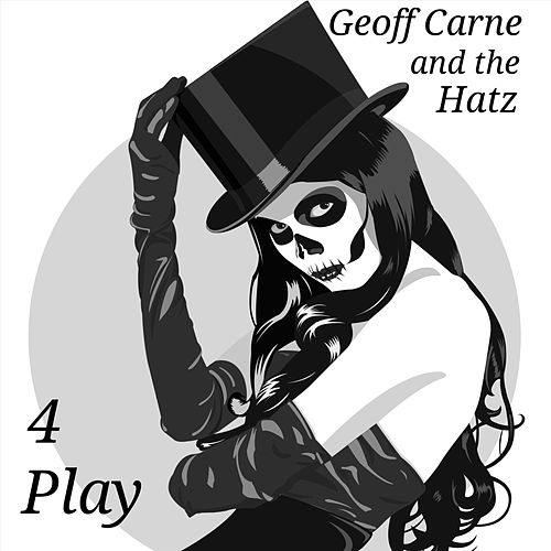 Four Play by Geoff Carne and the Hatz