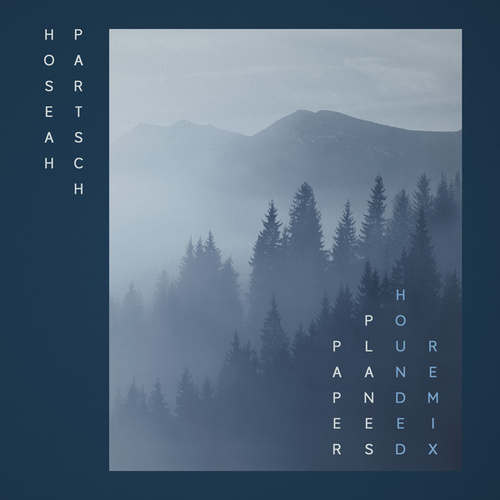 Paper Planes (Hounded Remix) by Hoseah Partsch