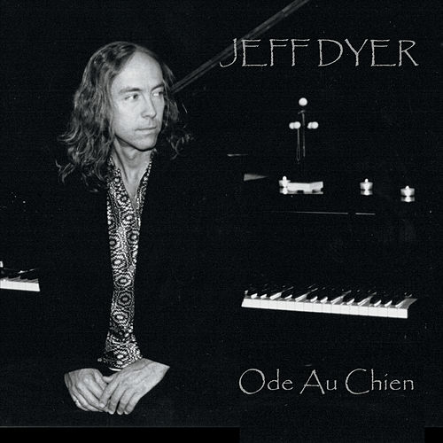 Ode Au Chien by Jeff Dyer