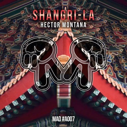 Shangri-La von Hector Montana
