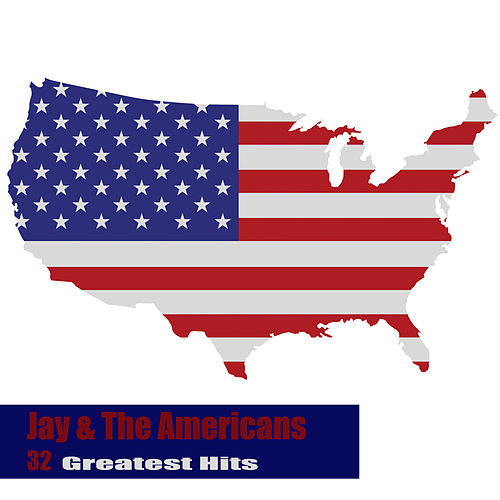 32 Greatest Hits van Jay & The Americans