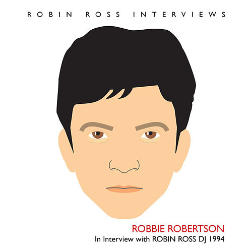 Interview with Robin Ross 1994 by Robbie Robertson