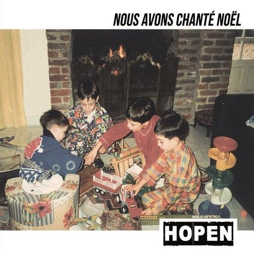 Nous avons chanté Noël by Hopen