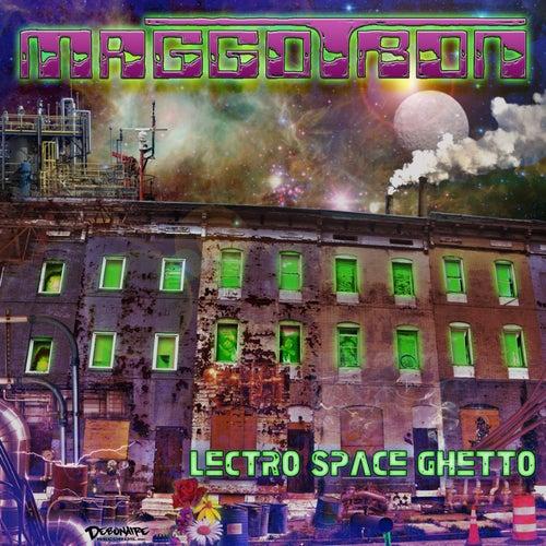 Lectro Space Ghetto by Maggotron
