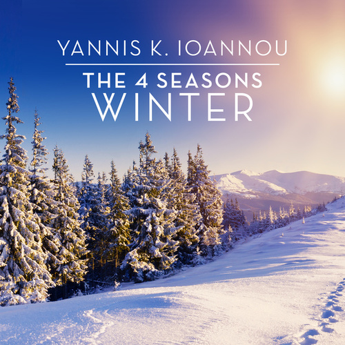 The 4 Seasons: Winter by Yannis K. Ioannou
