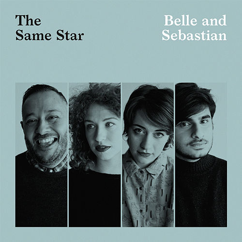 The Same Star by Belle and Sebastian