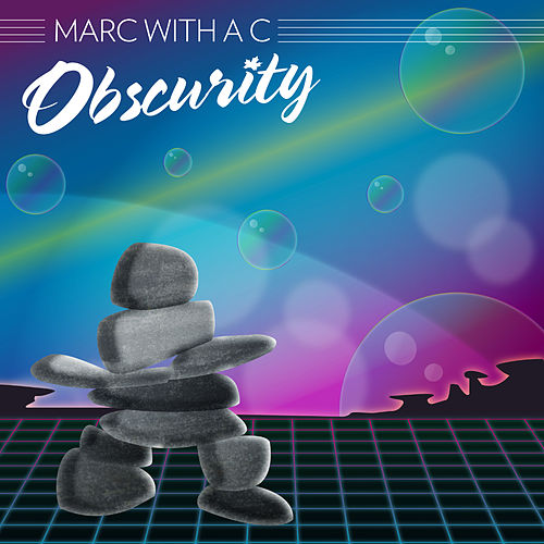 Obscurity by Marc
