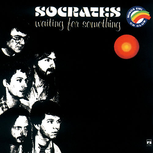 Waiting For Something de Socrates
