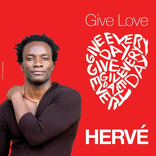 Give Love by Hervé