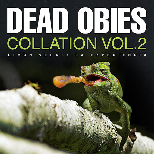 Collation Vol. 2 - Limon Verde: La Experiencia von Dead Obies