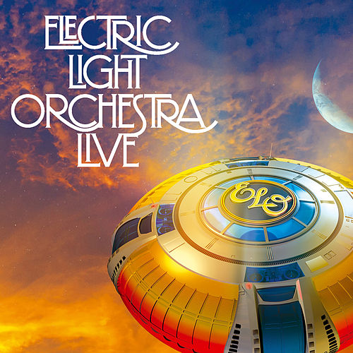 Electric Light Orchestra Live by Electric Light Orchestra
