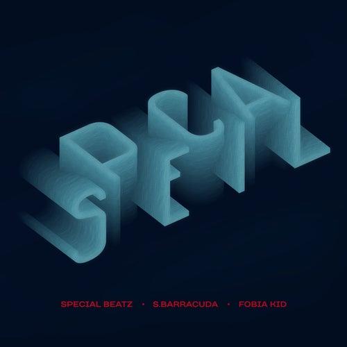 Special (feat. S.Barracuda & Fobia Kid) de SpecialBeatz