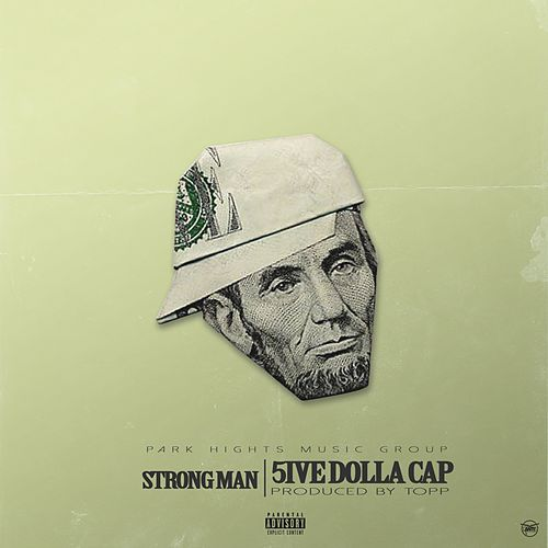 5ive Dolla Cap by Strongman