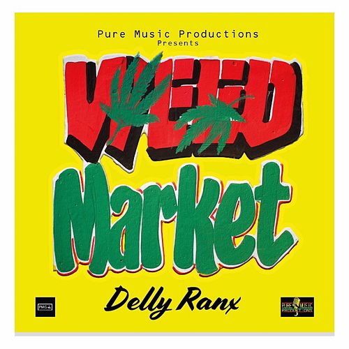 Weed Market by Delly Ranx
