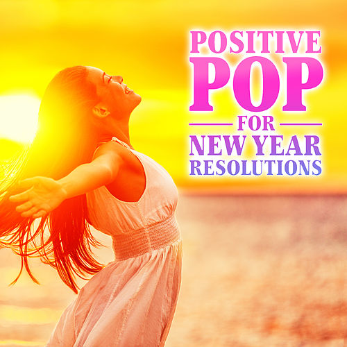 Positive Pop for New Year Resolutions by NYE Party Band