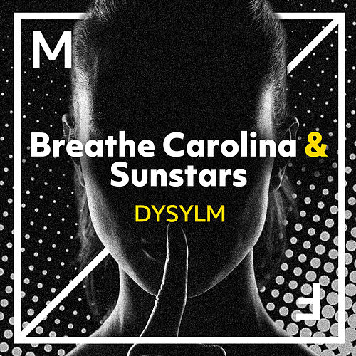 DYSYLM von Breathe Carolina