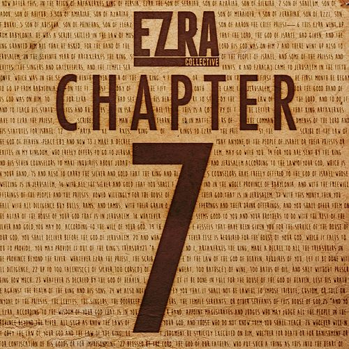 Chapter 7 by Ezra Collective