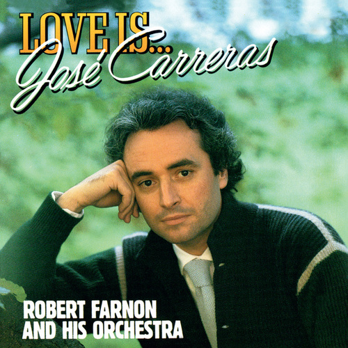 Love Is... de José Carreras