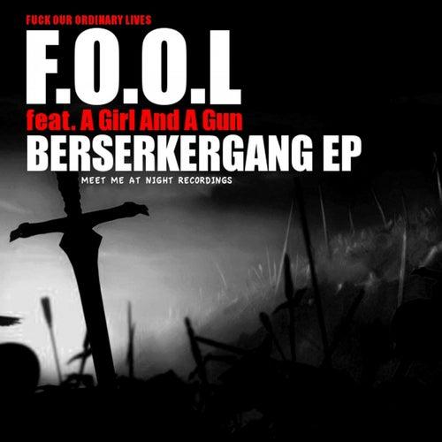 Berserkergang EP von F.O.O.L