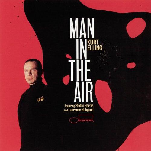 Man In The Air von Kurt Elling