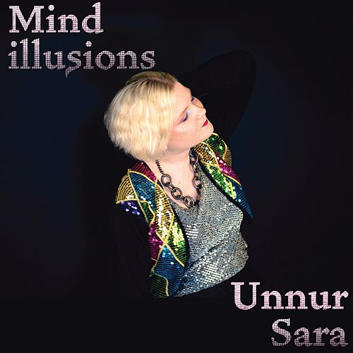 Mind Illusions de Unnur Sara