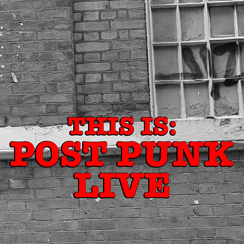 This Is: Post Punk Live by Various Artists