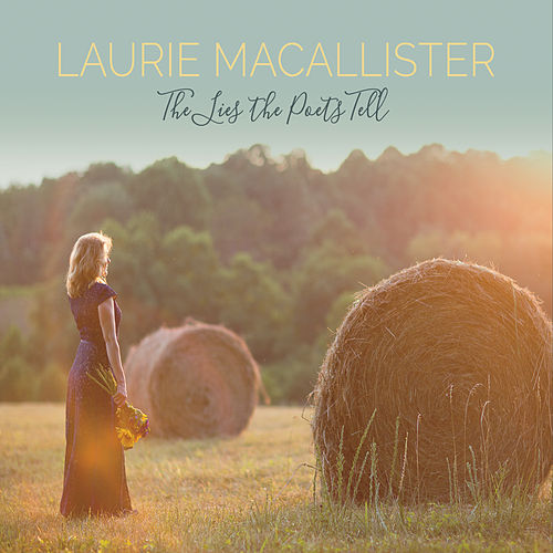 The Lies the Poets Tell by Laurie MacAllister