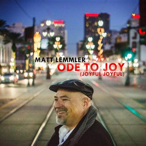 Ode to Joy (Joyful, Joyful) de Matt Lemmler