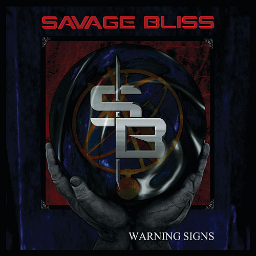 Warning Signs by Savage Bliss
