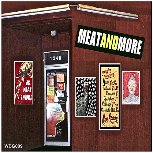 Meat and More  (Live at T-Bird's Cafe) de The Wiz Bang Gang