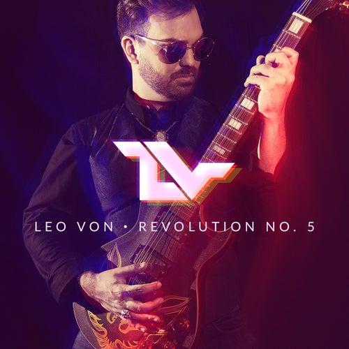 Revolution No. 5 von Leo Von