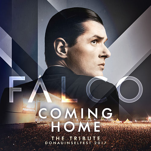 FALCO Coming Home - The Tribute Donauinselfest 2017 (Live) by Falco