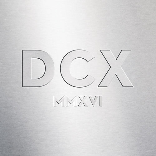 DCX MMXVI Live von Dixie Chicks