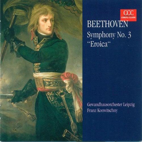 BEETHOVEN, L. van: Symphony No. 3 (Leipzig Gewandhaus Orchestra, Konwitschny) fra Franz Konwitschny